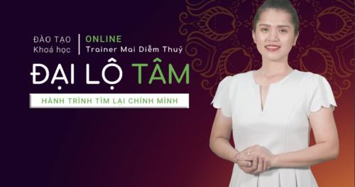 Đại lộ tâm - Trainer Mai Diễm Thuý